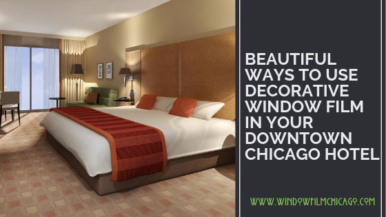 beautiful decorative window film for hotels in Chicago