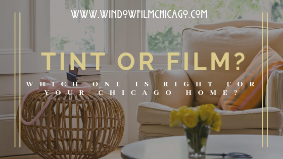 Window tinting or window film Chicago